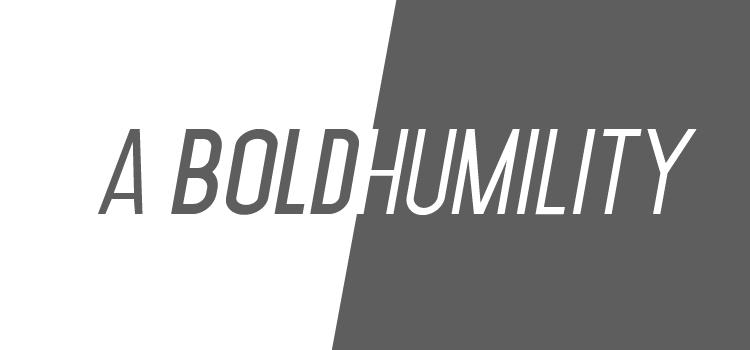 boldhumility-01